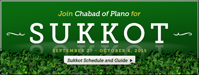Sukkot Services and Celebrations with Chabad of Plano